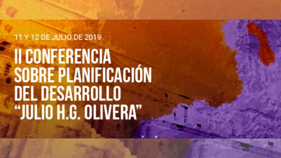 """II Conferencia sobre Planificación del Desarrollo """"Julio H.G. Olivera"""""""