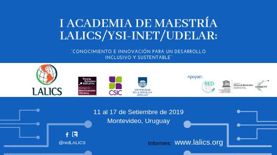 PROGRAMA: I Academia de Maestría LALICS/YSI-INET/CSIC-UdelaR: