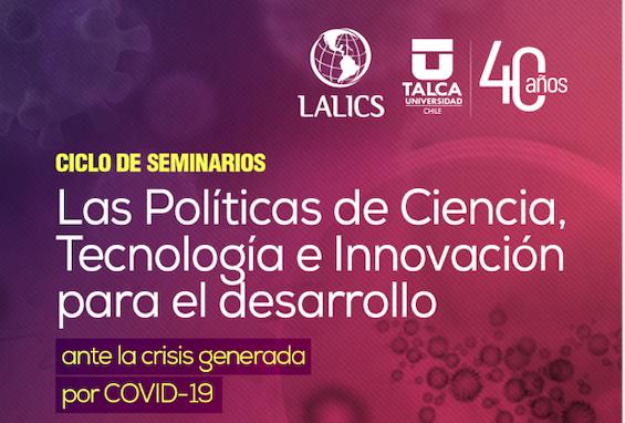 Ciclo de Seminarios: Las políticas de Ciencia Tecnología e Innovación para el desallo ante la crisis generada por COVID19