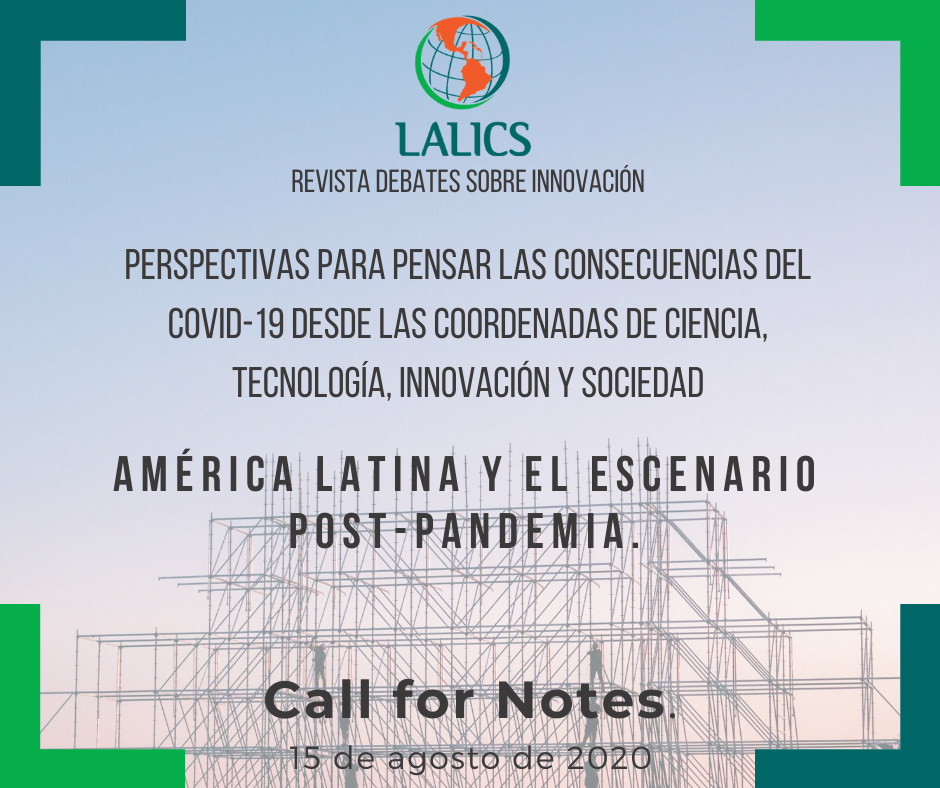 Call for Notes. Perspectivas para pensar las consecuencias del COVID-19 desde las coordenadas de Ciencia, Tecnología, Innovación y Sociedad