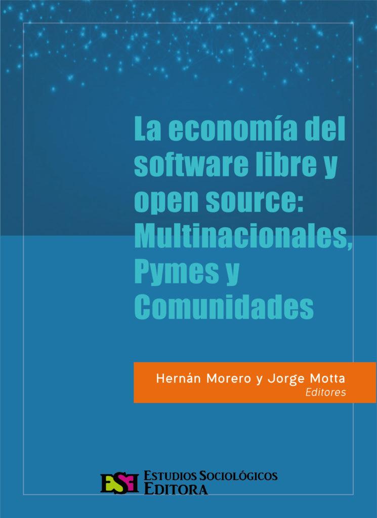 La economía del software libre y open source: Multinacionales, Pymes y Comunidades