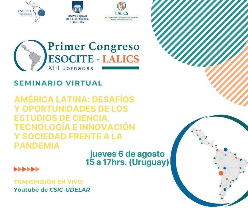 Seminario Virtual. América Latina: desafíos y oportunidades de los estudios de Ciencia, Tecnología, Innovación y Sociedad frente a la pandemia.
